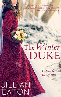 The Winter Duke (A Duke for All Seasons Book 1) - Published on Jan, 2019