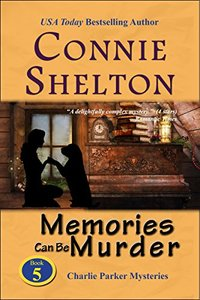 Memories Can Be Murder: A Girl and Her Dog Cozy Mystery (Charlie Parker Mystery Book 5)