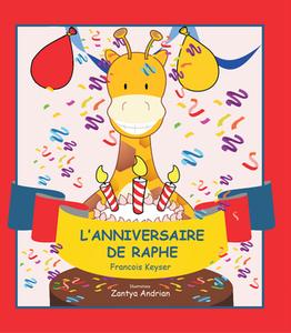 L'anniversaire de Raphe