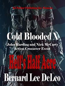 Cold Blooded Assassin Book 10: Hell's Half Acre (Nick McCarty Assassin) - Published on Oct, 2018