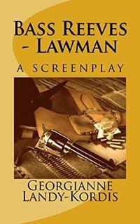 Bass Reeves - Lawman