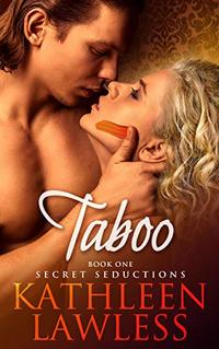 TABOO (Secret Seductions Book 1) - Published on Oct, 2019