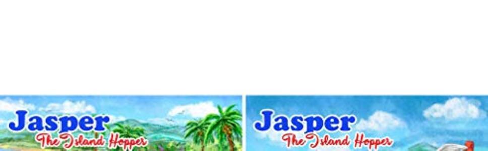 Jasper The Island Hopper (2 Book Series)