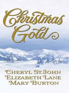 Christmas Gold: Colorado WifeJubal's GiftUntil Christmas