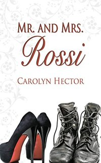 Mr. and Mrs. Rossi (Special Tasks Bureau Series)