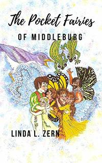 The Pocket Fairies of Middleburg:: HEART-BOUND (The Pocket Fairy Fables Book 1)