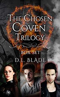 The Chosen Coven Trilogy: Complete Box Set: A Paranormal Vampire Series