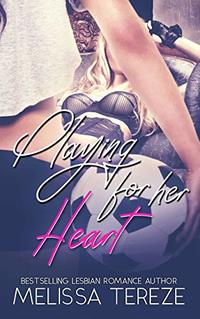 Playing For Her Heart (The Ashforth Series Book 1)