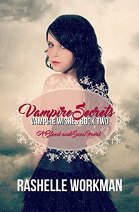 Vampire Secrets (Blood and Snow Season Book 2)