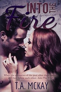 Into The Fire (The Into The Series Book 3)