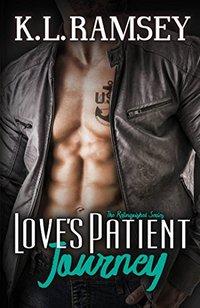 Love's Patient Journey (Relinquished Book 2)