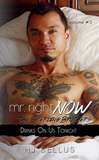 Mr. Right Now: Vol. 3: Drinks On Us Tonight