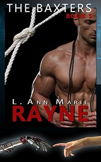 The Baxters: Rayne: Book Five
