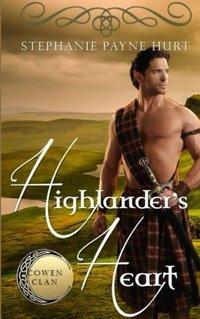 Highlander's Heart (Cowen Clan Series) (Volume 1)