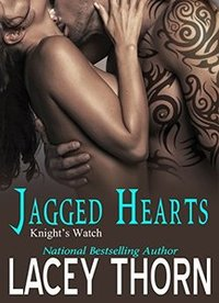 Jagged Hearts (Knight's Watch Book 1)