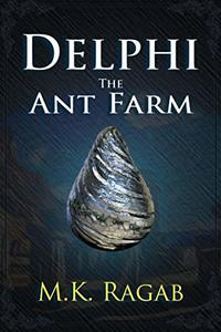 Delphi: The Ant Farm - Published on May, 2020