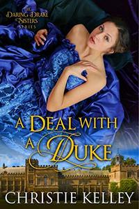 A Deal with a Duke (The Daring Drake Sisters Book 2)
