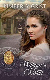 Willow's Worth (Lockets and Lace Book 26) - Published on Mar, 2020