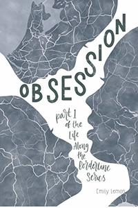 Obsession (Life Along The Borderline Book 1)