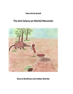 How Arnie Saved the Ant Colony on Merkel Mountain