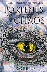 Portents of Chaos (The Drinnglennin Chronicles Book 1) - Published on Dec, 2019