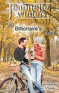 The Billionaires Treat: Betting On You Series Novella: Book 7