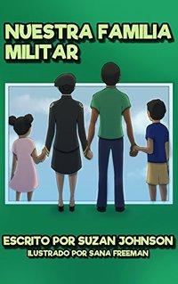 Nuestra Familia Militar (Spanish Edition)