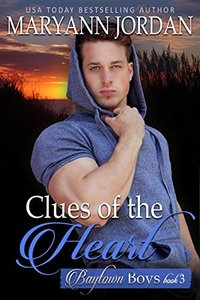 Clues of the Heart: Baytown Boys Series - Published on Jun, 2017