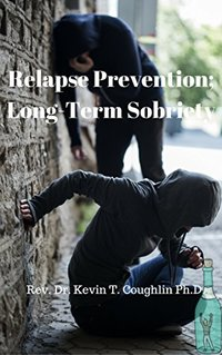 Relapse Prevention:: Long-Term Sobriety