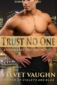 Trust No One (COBRA Securities Book 5)