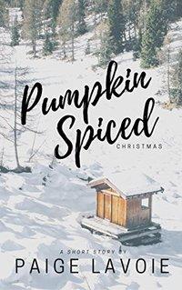 A Pumpkin Spiced Christmas