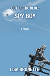 Spy Boy (Out of the Blue Story #1)