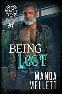Being Lost: Satan's Devils MC San Diego #1 - Published on Jun, 2020