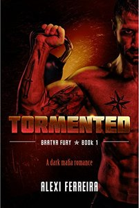 TORMENTED: Bratva Fury (book 1)