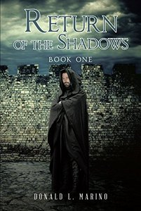 Return of the Shadows Book One - Published on Mar, 2018