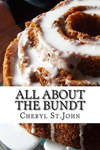 All About the Bundt: Bundt Cake Recipes
