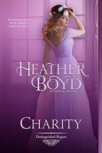 Charity (The Distinguished Rogues Book 3) - Published on Aug, 2011