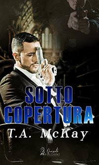 Sotto Copertura (Italian Edition)
