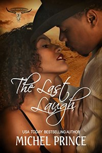 The Last Laugh (The Long Ranch Series Book 3)