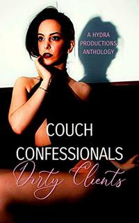 Couch Confessionals: Dirty Clients