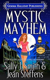 Mystic Mayhem (Mystic Isle Mysteries Book 1)