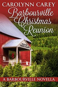 Barbourville Christmas Reunion (The Barbourville Series Book 8)