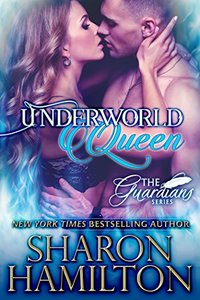 Underworld Queen: A Guardian Angel Romance (The Guardian Angel Series Book 3)