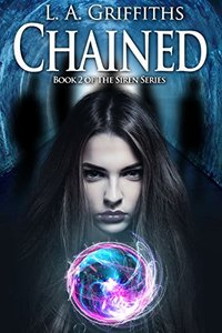 Chained (The Siren Series #2) - Published on Mar, 2015