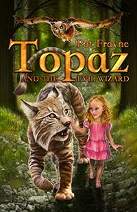 Topaz and the Evil Wizard: Revised Edition - Published on Mar, 2013
