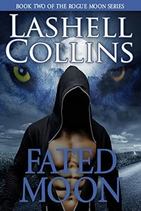 Fated Moon (Rogue Moon Series Book 2)