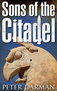 Sons of the Citadel (The Parthian Chronicles Book 6)