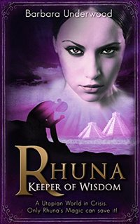 Rhuna - Keeper of Wisdom (YA Urban Fantasy Series Book 1)