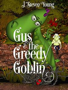 Gus and the Greedy Goblin