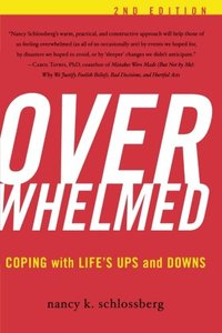 Overwhelmed: Coping with Life's Ups and Downs